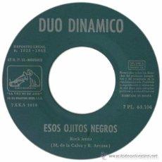 Discos de vinilo: DÚO DINÁMICO– ESOS OJITOS NEGROS / TU SERAS LA PRIMERA - SINGLE LA VOZ DE SU AMO 1963.. Lote 87112912
