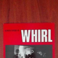 Discos de vinilo: WHIRL HEAVEN FORBID MAXI UK EP 1987. Lote 87129204