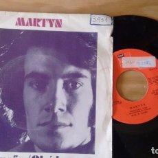 Discos de vinilo: SINGLE (VINILO) DE MARTYN AÑOS 70. Lote 87135960
