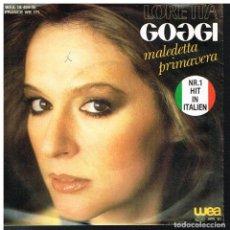 Discos de vinil: LORETTA GOGGI - MALEDETTA PRIMAVERA / MI SOLLETICA L'IDEA - SINGLE 1981. Lote 87159720