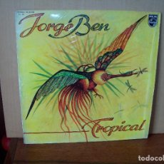 Disques de vinyle: JORGE BEN - TROPICAL - LP 1977. Lote 87161684