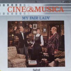 Discos de vinilo: CINE & MUSICA 9 - MY FAIR LADY. Lote 87162248