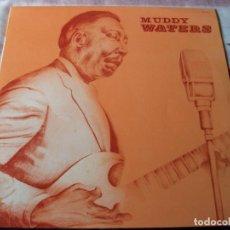 Discos de vinilo: MUDDY WATERS. Lote 87164740