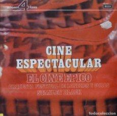 Discos de vinilo: CINE ESPECTACULAR - EL CINE EPICO. Lote 87168696