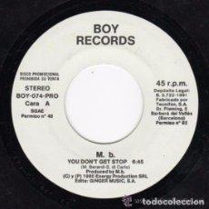 Discos de vinilo: M. B.– YOU DON'T GET STOP - SINGLE PROMO HOUSE SPAIN 1990. Lote 87191596