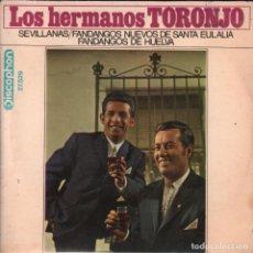 Discos de vinilo: LOS HERMANOS TORONJO:SEVILLANAS/FANDANGOS NUEVOS DE STA EULALIA...EP DISCOPHON DE 1968 RF-2427. Lote 87197208