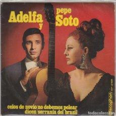 Discos de vinilo: ADELFA Y PEPE SOTO / CELOS DE NOVIO + 3 (EP 1970). Lote 103915764