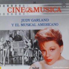 Discos de vinilo: CINE & MUSICA 14 - JUDY GARLAND Y EL MUSICAL. Lote 87209828