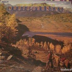 Discos de vinilo: LP- GEORGE HAMILTON IV NORTH COUNTRY RCA 4517 USA 1971 GATEFOLD COUNTRY. Lote 87211288