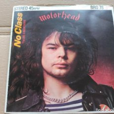 Discos de vinilo: SINGLE MOTORHEAD - NO CLASS - BRONZE UK 1979 VG+ PHIL TAYLOR SLEEVE. Lote 87212788