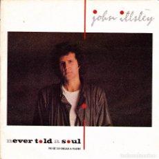 Discos de vinilo: JOHN ILLSLEY - NEVER TOLD A SOUL + HYPNOTISED SINGLE SPAIN 1984 EXCELLENT CONDITION. Lote 87226504