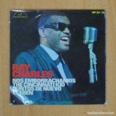 Discos de vinilo: RAY CHARLES - NOS EMBORRACHAMOS + 3 - EP. Lote 87227423