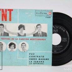 Discos de vinilo: DISCO EP DE VINILO - LOS TNT. 5º FESTIVAL CANCIÓN MEDITERRÁNEA - RCA / VÍCTOR, 1963. Lote 87228924
