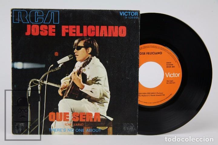 DISCO SINGLE DE VINILO - JOSÉ FELICIANO. QUÉ SERÁ - RCA, 1971 (Música - Discos - Singles Vinilo - Pop - Rock - Extranjero de los 70)