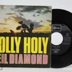 Discos de vinilo: DISCO SINGLE DE VINILO - NEIL DIAMOND. HOLLY HOLY - EMI, 1969. Lote 87229540