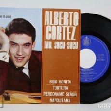 Discos de vinilo: DISCO EP DE VINILO - ALBERTO CORTEZ. MR. SUCU-SUCU - HISPAVOX, 1963. Lote 87230336