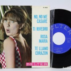 Discos de vinilo: DISCO EP DE VINILO - TORREBRUNO. NO, NO ME CASARÉ / TI RIVEDRO - BELTER, 1964. Lote 87230560