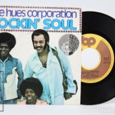 Discos de vinilo: DISCO SINGLE DE VINILO - THE HUES CORPORATION. ROCKIN' SOUL - RCA / VÍCTOR, 1974. Lote 87235148