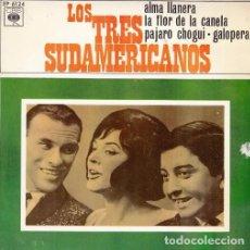 Discos de vinilo: LOS 3 TRES SUDAMERICANOS - ALMA LLANERA - EP DE 4 CANCIONES RARO. Lote 87253148