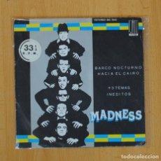 Discos de vinilo: MADNESS - BARCO NOCTURNO HACIA EL CAIRO + 3 - EP. Lote 87257352