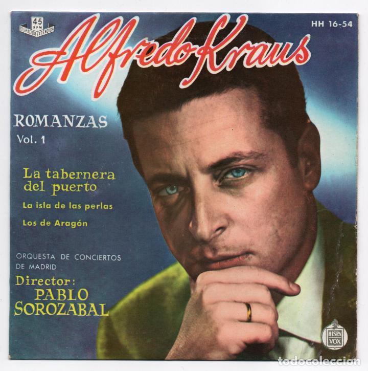 DISCO EP 45 RPM - ALFREDO KRAUS (HISPAVOX HH 16-54) (Música - Discos de Vinilo - EPs - Clásica, Ópera, Zarzuela y Marchas)