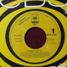Discos de vinilo: T99 / NOCTURNE / CBS SONY ARIC 0083 PROMOCIONAL / 1991, ESPAÑA.. Lote 87261696