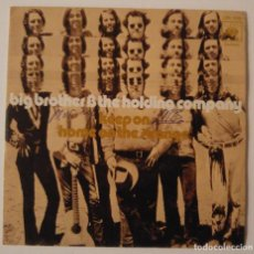 Discos de vinilo: BIG BROTHER & THE HOLDING COMPANY...KEEP ON.(CBS 1971).SPAIN.. Lote 87274024