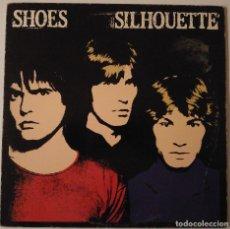 Discos de vinilo: SHOES..SILHOUETTE.(DEMON RECORDS 1984).UK.. Lote 87275316