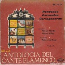 Discos de vinilo: ANTOLOGIA DEL CANTE FLAMENCO VOL IX (NIÑO DE ALMADEN Y NIÑO DE MALAGA) EP 1959. Lote 87281372