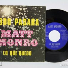 Discos de vinilo: DISCO SINGLE DE VINILO - MATT MONRO. TODO PASARÁ / LO QUE QUEDÓ - EMI / CAPITOL, 1969. Lote 87290392