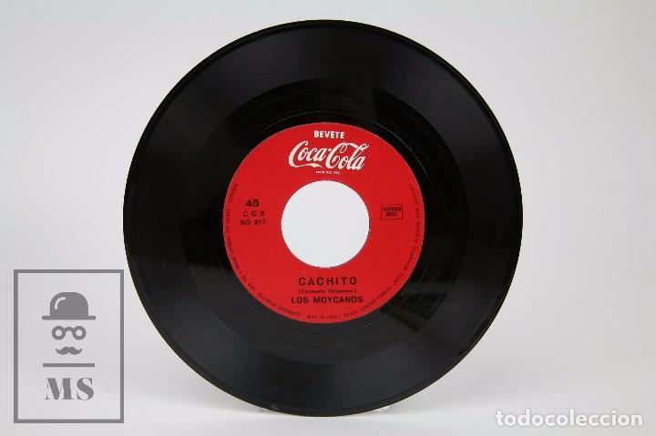 DISCO SINGLE DE VINILO - LOS MOYCANOS. CACHITO / PIMPOLLO - PUBLICIDAD COCA-COLA - ITALIA (Música - Discos - Singles Vinilo - Grupos Españoles 50 y 60)