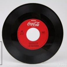 Discos de vinilo: DISCO SINGLE DE VINILO - LOS MOYCANOS. CACHITO / PIMPOLLO - PUBLICIDAD COCA-COLA - ITALIA. Lote 87301960