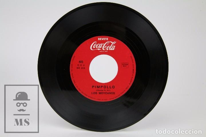 Discos de vinilo: Disco Single de Vinilo - Los Moycanos. Cachito / Pimpollo - Publicidad Coca-Cola - Italia - Foto 2 - 87301960