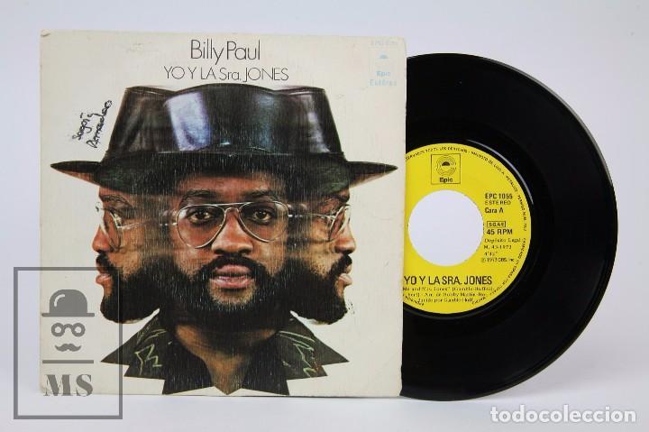 DISCO SINGLE DE VINILO - BILLY PAUL. YO Y LA SRA. JONES - EPIC, 1973 (Música - Discos - Singles Vinilo - Pop - Rock - Extranjero de los 70)