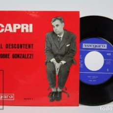 Discos de vinilo: DISCO SINGLE DE VINILO - JOAN CAPRI. POBRE GONZÁLEZ! / EL DESCONTENT - VERGARA, 1963. Lote 87306504