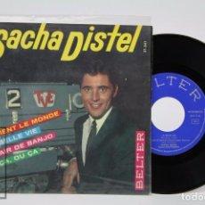 Discos de vinilo: DISCO EP DE VINILO - SACHA DISTEL. IL TIENT LE MONDE / LA BELLE VIE - BELTER, 1964. Lote 87323732