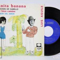 Discos de vinilo: DISCO EP DE VINILO - JUANITA BANANA Y LUIS AGUILÉ. UN MECHÓN DE CABELLO - EMI, 1966. Lote 87325600