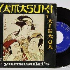 Discos de vinilo: DISCO SINGLE DE VINILO - YAMASUKI'S. YAMASUKI Y AIEAOA - BELTER, 1971 - DANIEL VANGARDE. Lote 87336260