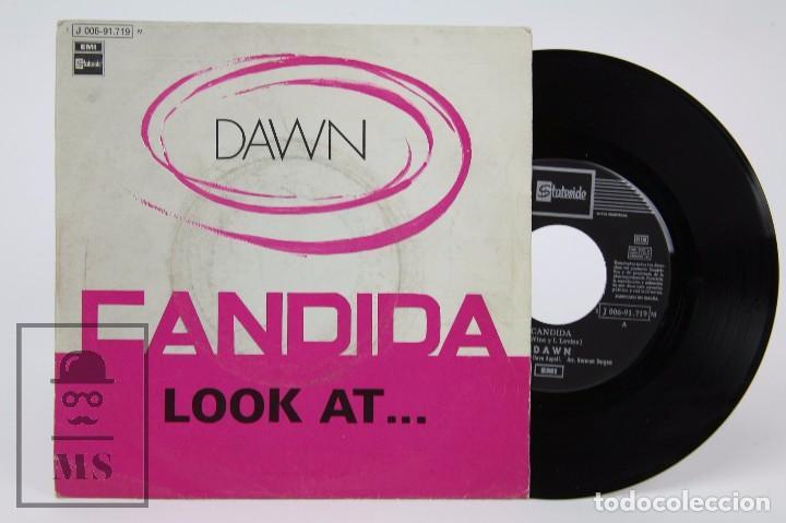DISCO SINGLE DE VINILO - DAWN. CANDIDA / LOOK AT... - EMI / STATESIDE, 1970 (Música - Discos - Singles Vinilo - Pop - Rock - Extranjero de los 70)
