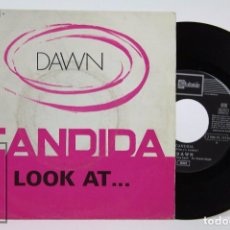 Discos de vinilo: DISCO SINGLE DE VINILO - DAWN. CANDIDA / LOOK AT... - EMI / STATESIDE, 1970. Lote 87337864