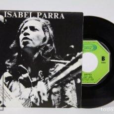 Discos de vinilo: DISCO SINGLE DE VINILO - ISABEL PARRA. GRACIAS A LA VIDA / MANIFIESTO - MOVIE PLAY, 1976. Lote 87338748