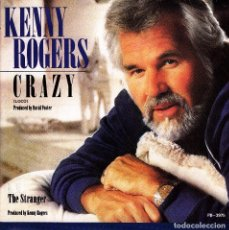 Discos de vinilo: KENNY ROGERS - CRAZY + THE STRANGER SINGLE SPAIN PROMO 1985. Lote 87344120