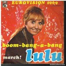 Discos de vinilo: LULU - BOOM BANG A BANG / MARCH! - SINGLE 1969. Lote 87368276