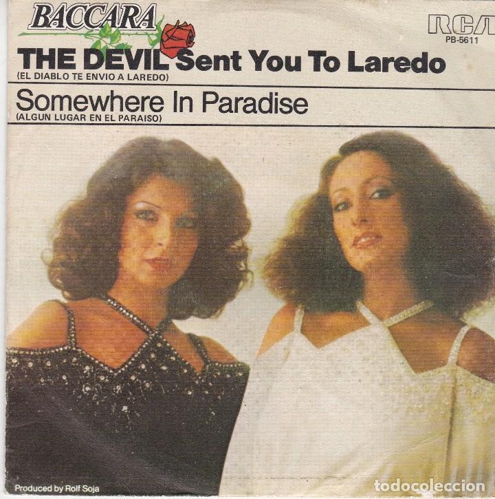 SINGLE BACCARA. THE DEVIL SENT YOU TO LAREDO. 1978. DISCO PROBADO Y EN ESTADO NORMAL (Música - Discos - Singles Vinilo - Pop - Rock - Extranjero de los 70)