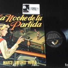 Discos de vinilo: ? MARCO ANTONIO MUÑIZ ?– LA NOCHE DE TU PARTIDA LP RCA VICTOR ?– LPV 7122 EDICIÓN VENEZUELA. Lote 87379716