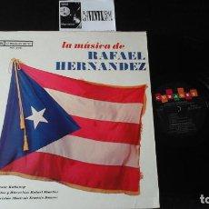 Discos de vinilo: LA MUSICA DE RAFAEL HERNANDEZ LP KUBANEY MT - 260. Lote 87387816
