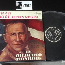 Discos de vinilo: RECORDANDO LA MÚSICA DE RAFAEL HERNANDEZ CON GILBERTO MONROIG LP. Lote 87387824