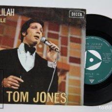 Discos de vinilo: DISCO SINGLE DE VINILO - TOM JONES. DELILAH / SMILE - DECCA, 1967. Lote 87394324