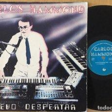 Discos de vinilo: CARLOS HAMMOND – NUEVO DESPERTAR - MAXI VINYL 45 RPM.1984 (ELECTRO -TECHNO-POP). Lote 87435424