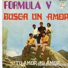 Discos de vinilo: SINGLE FORMULA V / BUSCA UN AMOR / TU AMOR MI AMOR . Lote 87435868
